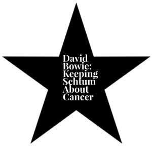 David Bowie - keeping cancer a secret - Angela Brightwell - Funny Matters